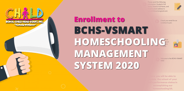 Enrollment to BCHS-VSMART HOMESCHOOLING MANAGEMENT SYSTEM 2020